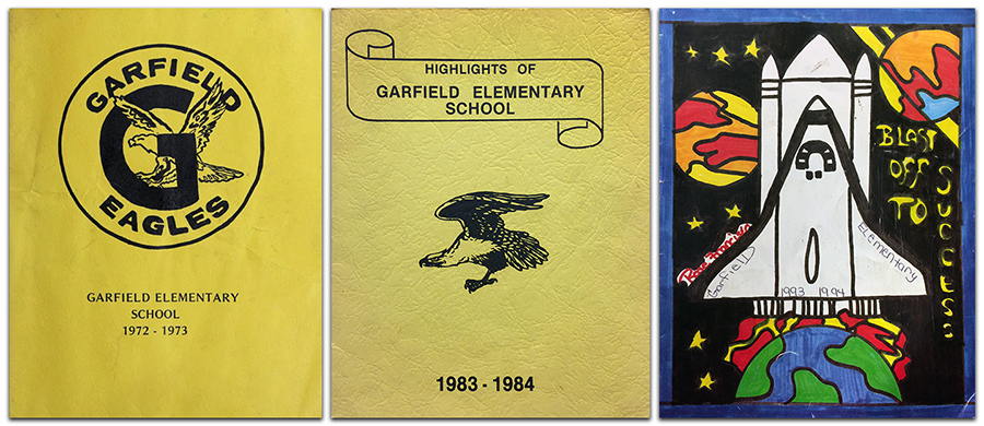 Collage of three Garfield Elementary School yearbook covers. Pictured on the left is the cover of our 1972 to 1973 yearbook. It is a plain yellow cover with an illustration of an eagle printed in black. The eagle is surrounded by a large letter G and the words Garfield Eagles. In the center is our yearbook from 1983 to 1984. It also has a plain yellow cover with an illustration of an eagle in flight. The words Highlights of Garfield Elementary School are printed above the eagle. The third cover, on the right, is our 1993 to 1994 yearbook. The cover features student-drawn artwork. The picture is of NASA-like Space Shuttle rocketing into orbit above the Earth. The words Blast Off to Success are on the right side of the cover. Two planets, colored yellow, orange, red, and blue are visible in space behind the shuttle.